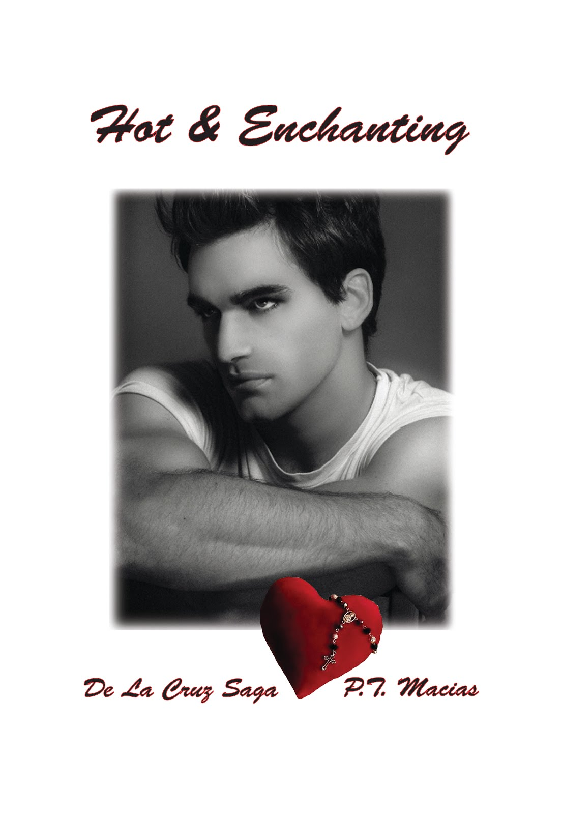 Hot & Enchanting, De La Cruz Saga