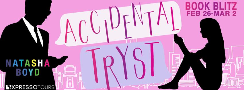 Accidental Tyrst