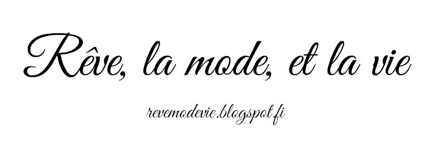 Rêve, la Mode, et la Vie