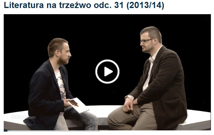 http://telewizjarepublika.pl/Literatura-na-trzezwo-odc-31-201314,video,956.html#.U8LE7_49LIU