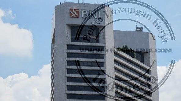 Informasi Lowongan Kerja BANK BNI di DENPASAR BALI Terbaru