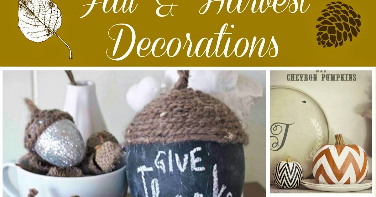 harvest home decor diy ideas building our story homespun with love harvest home decorating inspiration