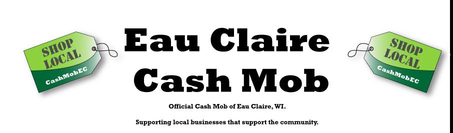 Eau Claire Cash Mob