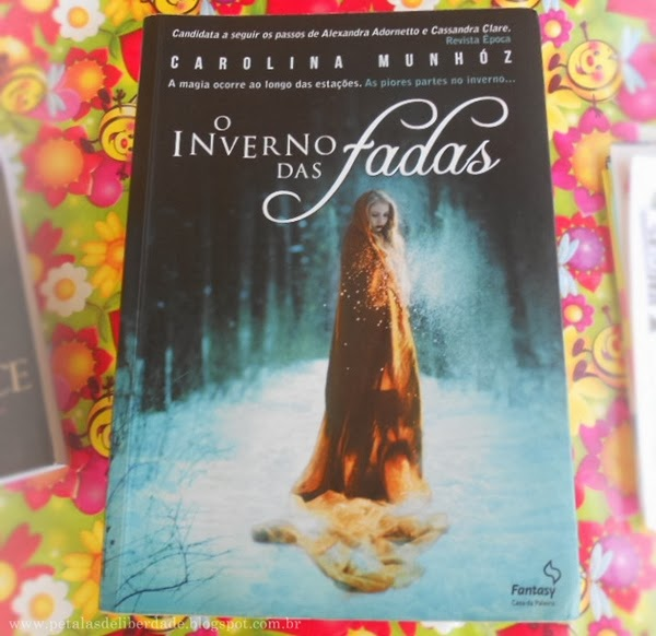 capa, livros, fadas, O inverno das fadas, Carolina Munhóz, resenha, trechos, fotos, sinopse, resumo