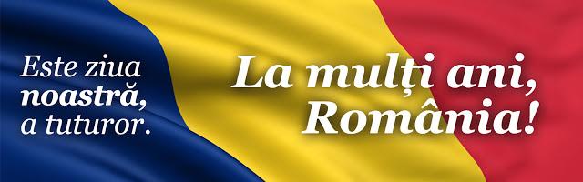 LA MULTI ANI ROMÂNIA!
