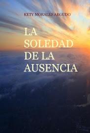 LA SOLEDAD DE LA AUSENCIA