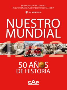 1962 NUESTRO MUNDIAL DE FUTBOL