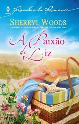 A Paixão de Liz – Sherryl Woods