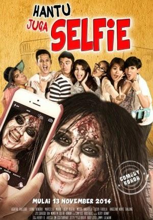 Film Hantu Juga Selfie 2014 di Bioskop