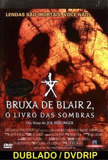 Assistir Bruxa de Blair 2 – O Livro das Sombras Dublado