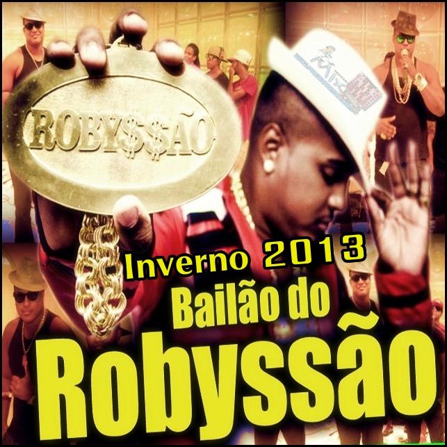 Bailão do Robyssão CD Inverno 2013