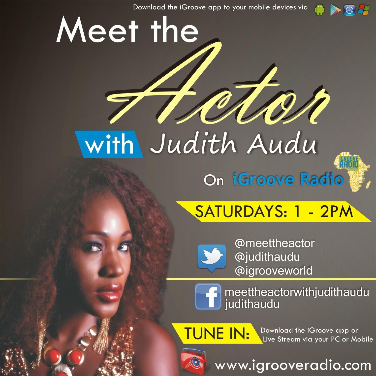 MEET the ACTOR with Judith Audu