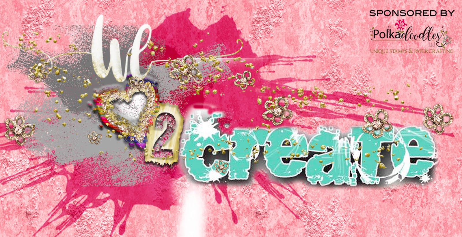 We Love to Create mixed media Challenge Blog...sponsored by Polkadoodles