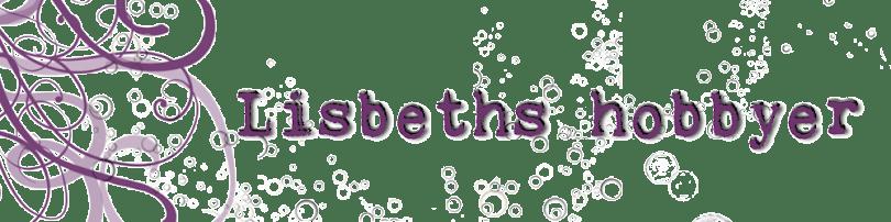 Lisbeths hobbyer
