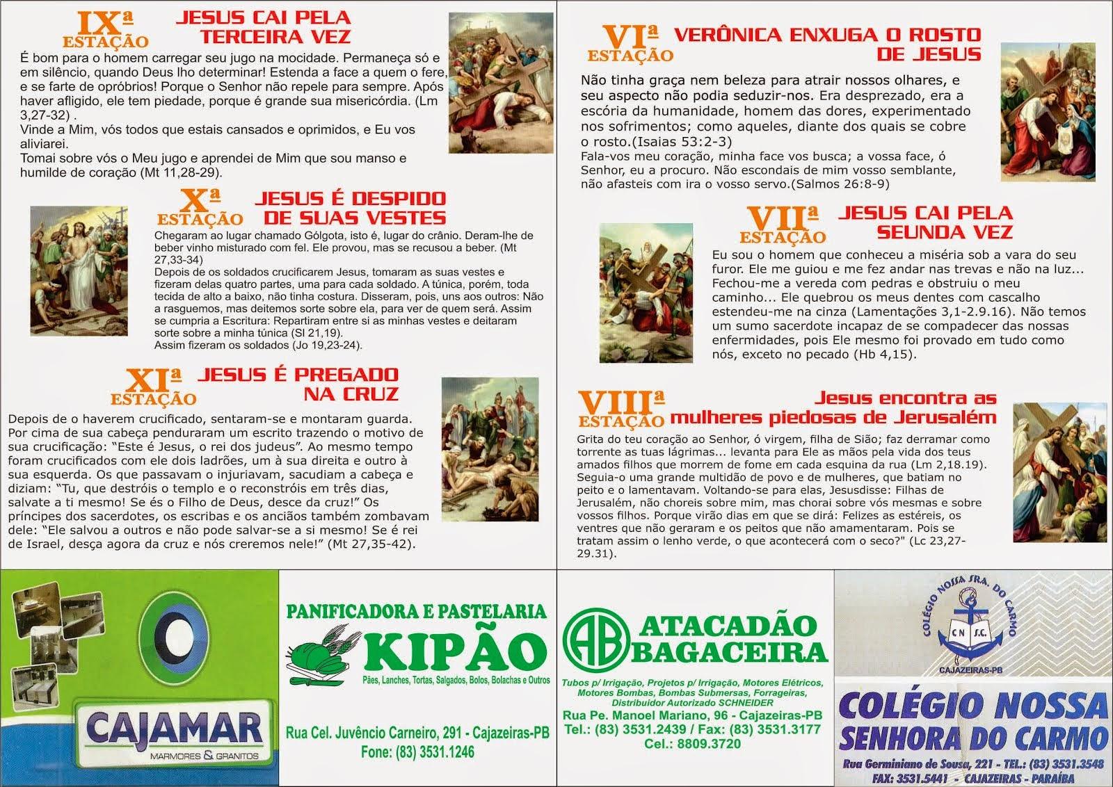 VIA  SACRA  EM CAJAAZEIRAS  COBERTURA  DO CENTRASERT Centro Tradicional do Sertão