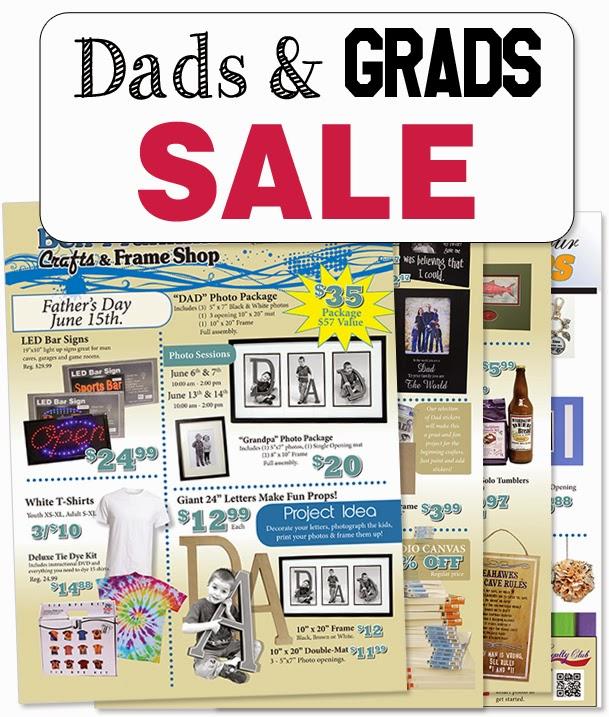 Dads & Grads Sale - May 30 - June 15, 2014