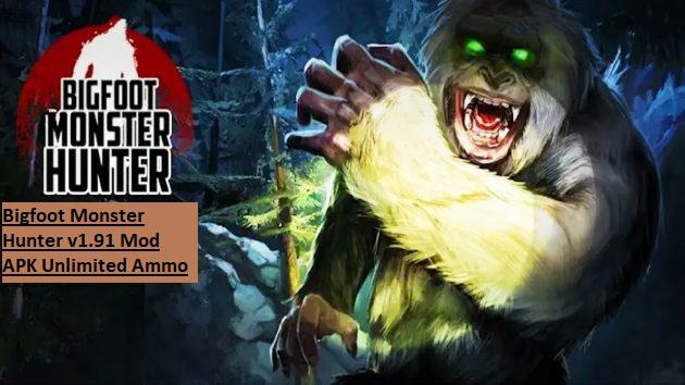 Bigfoot Monster Hunter v1.91 Mod APK Unlimited Ammo