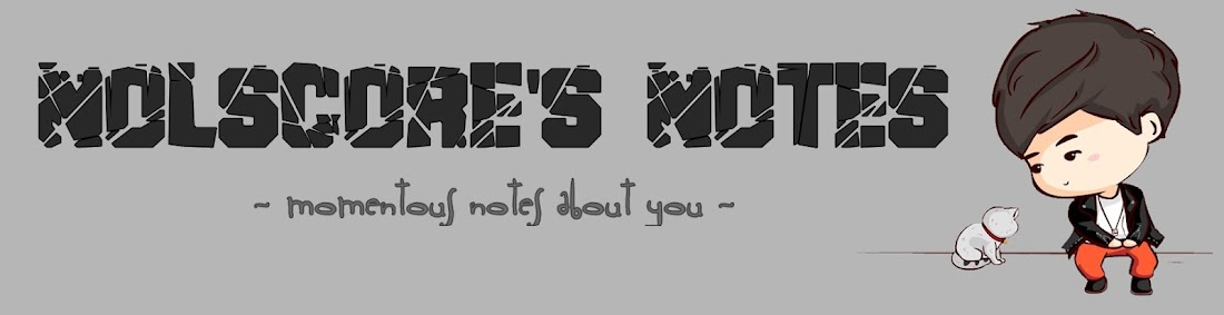 Nolscore's Notes