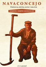 """""""Navaconcejo"""" nuevo libro de Simeón Simón González"""