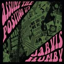 "JARVIS HUMBY - ""Assume The Position It's..."" (CD, Acid Jazz/Wicked Cool - 2004)"
