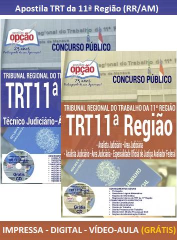 Apostila Concurso TRT da 11 Região (Especifica) Técnico Judiciário e Analista Judiciário