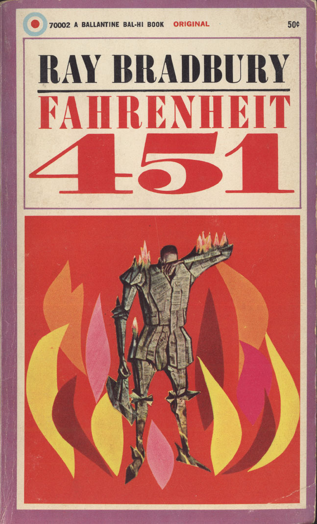 """a recommendation of the book 1984 by george orwell and fahrenheit 451 by ray bradbury 56 quotes have been tagged as fahrenheit-451: ray bradbury: the more you wouldn't need books"""" ― ray bradbury tags: 1984, fahrenheit-451, george-orwell."""