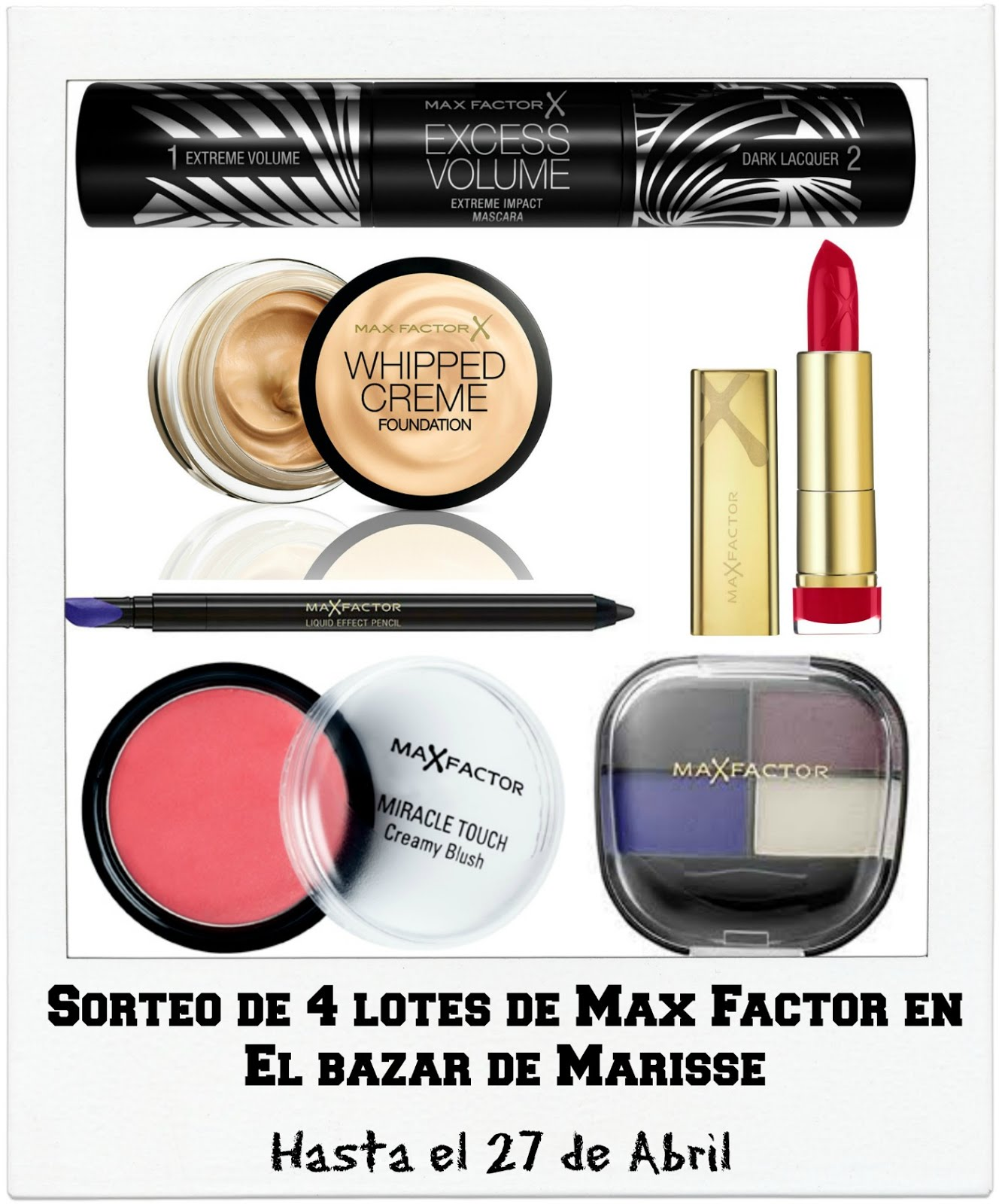 SUPER SORTEO DE MAX FACTOR