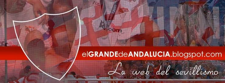 El grande de Andalucía