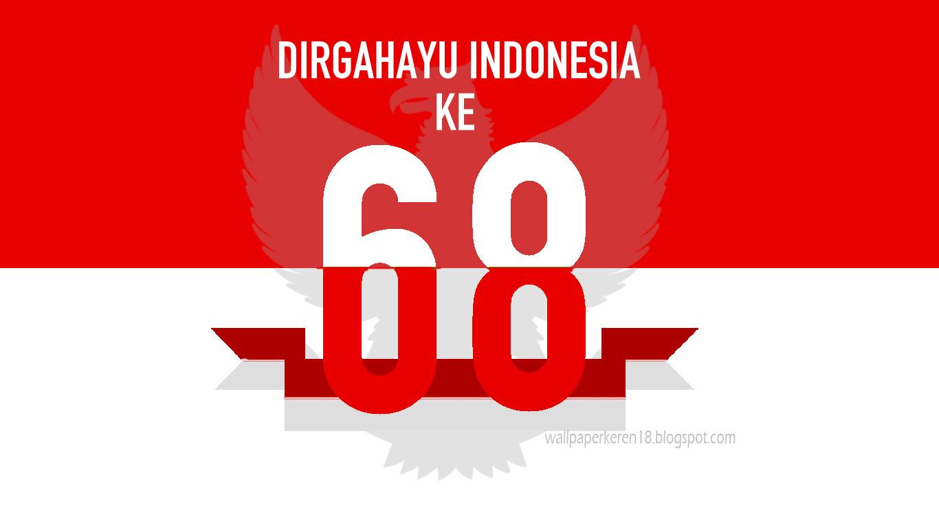 Hari Kemerdekaan Indonesia Ke 68 Semoga Bisa Bermanfaat Untuk Anda ...