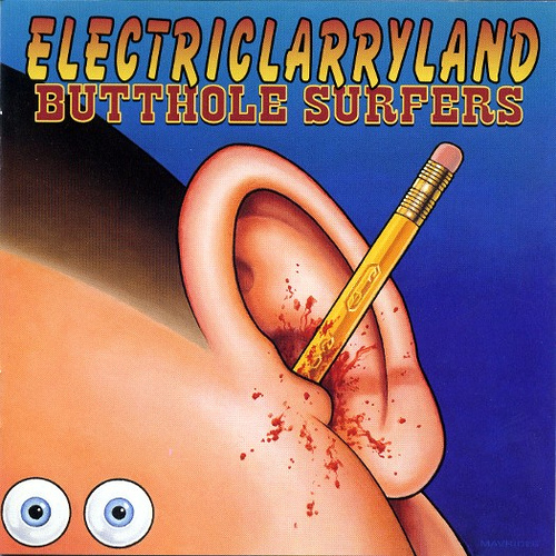 Butthole Surfers - ElectricLarryLand Download Lagu Mp3 Gratis