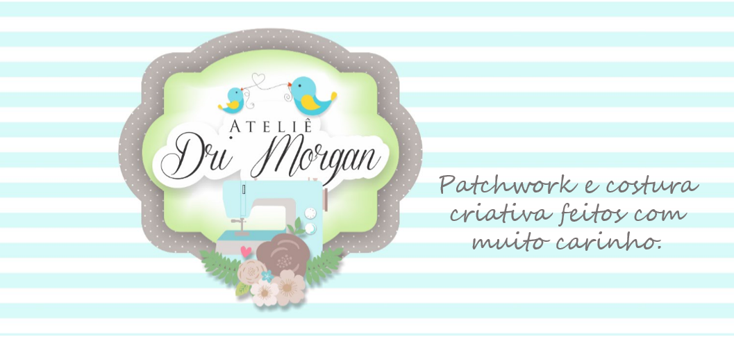 Ateliê Dri Morgan - Patchwork