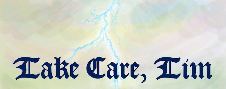 Take Care Tim