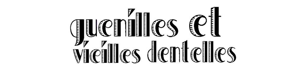 guenilles et vieilles dentelles