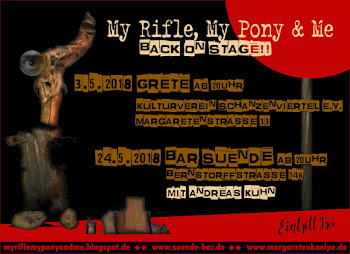 My Rifle, My Pony & Me: Live im Mai