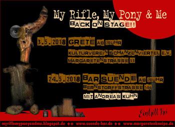 My Rifle, My Pony & Me: Live im Mai