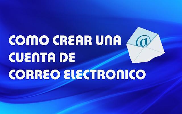 Como crear una cuenta de correo electronico gratis