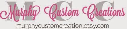 Murphy Custom Creations