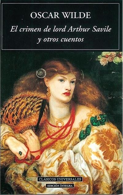 El crimen de lord Arthur Savile y otros cuentos Oscar Wilde