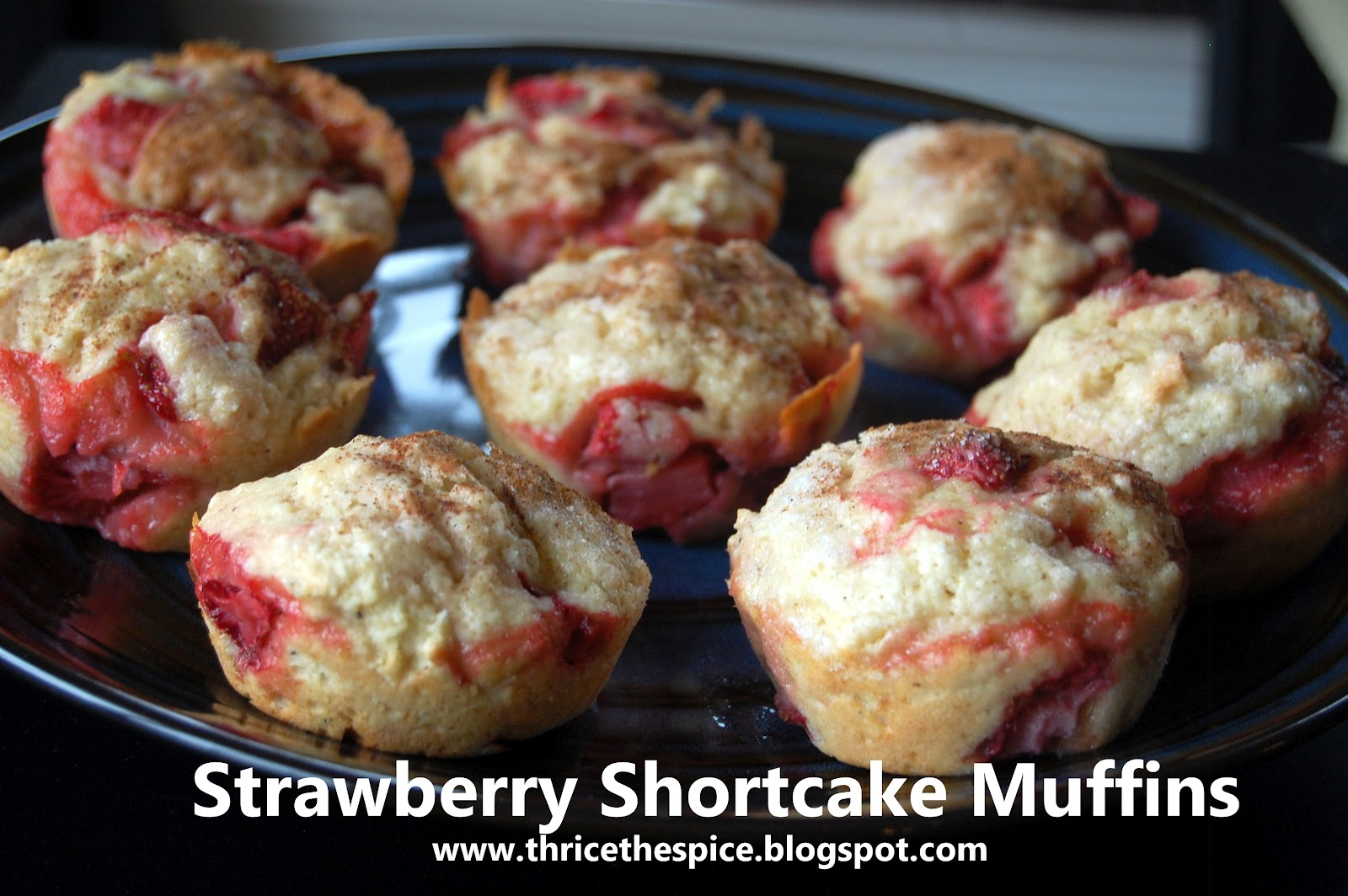 ThriceTheSpice: Strawberry Shortcake Muffins