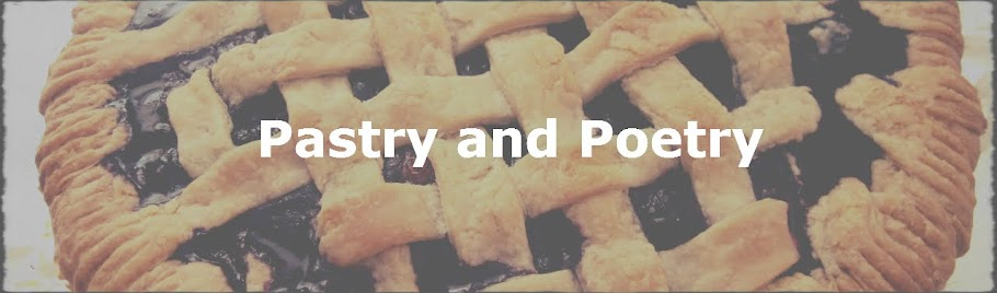 Pastry and Poetry