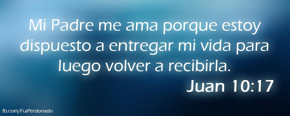 Juan 10:17