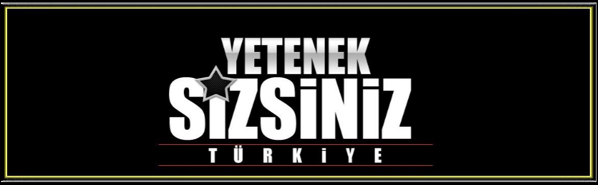 YetenekSizsinizTürkiye2013