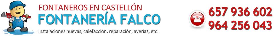 Fontaneros en Castellón - 657 936 602 - FONTANERÍA FALCO