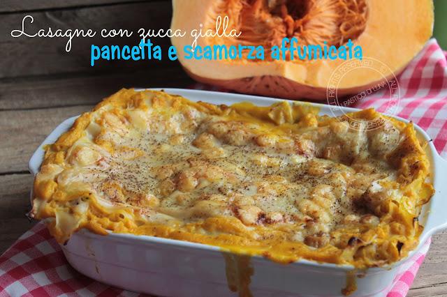 Lasagne alla zucca gialla con pancetta e scamorza affumicata di ipasticcidiluna foodblogger sicilia