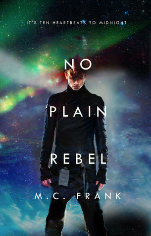 No Plain Rebel (Astra #2)