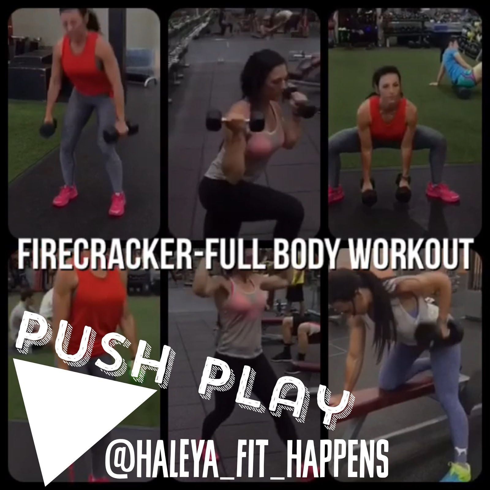 Fit Happens The Firecracker Full Body Workout Workouts And Tagged Circuit Other Exercises In Have Been Posted Before Under Hashtag Fithappensworkouts Im Happy To Tag You