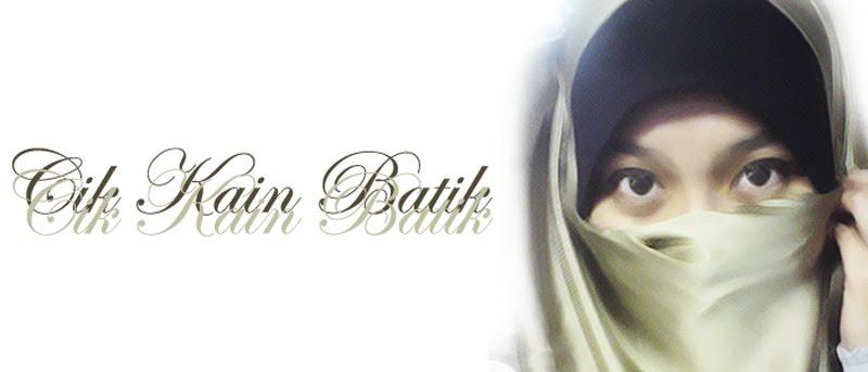 Cik Kain Batik