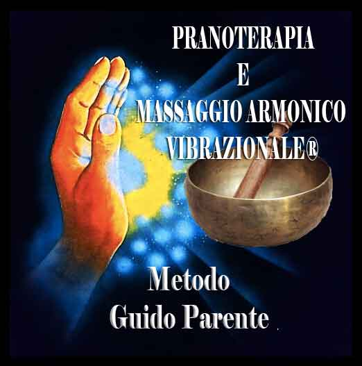 Pranoterapia a Roma - Guido PARENTE