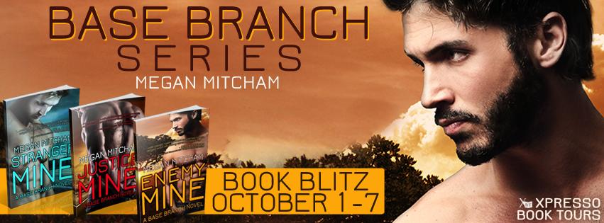 Book Blitz: Base Branch Series By Megan Mitcham