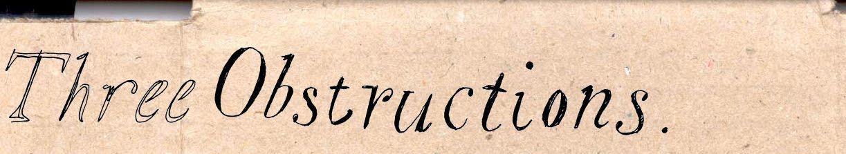 Three Obstructions
